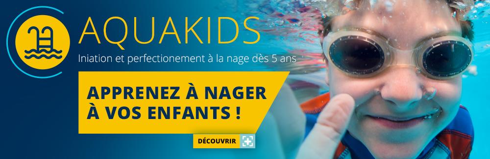 AQUAKIDS : Vos enfantz apprennent à nager dès 6 ans.