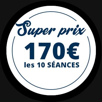 Super prix 170€ les 10 séances